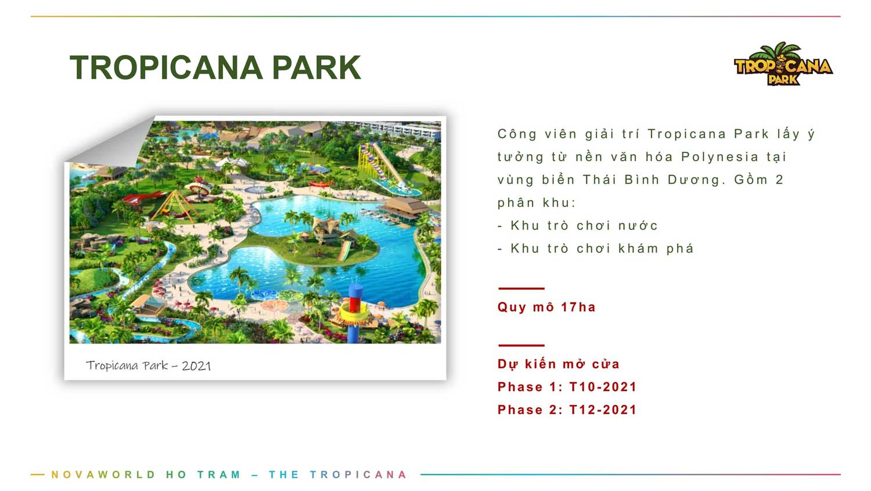 Tiện ích Tropicana Park
